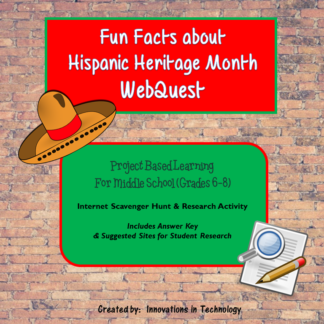 fun facts about hispanic heritage month webquest internet