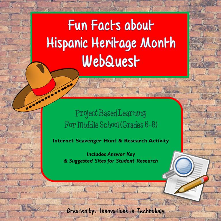 Fun Facts about Hispanic Heritage Month – WebQuest / Internet Scavenger Hunt