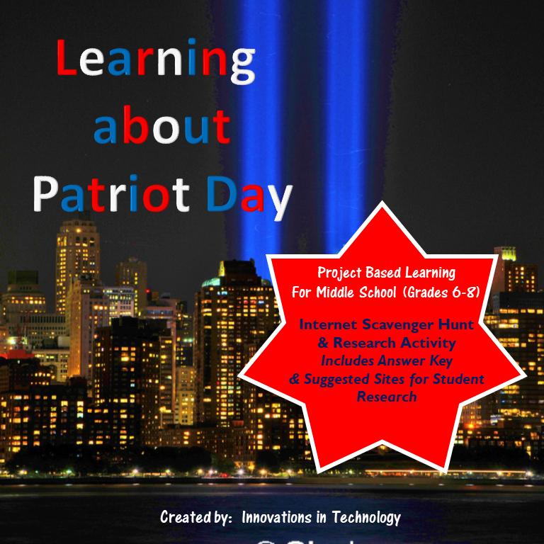 Learning about Patriot Day (9/11) – WebQuest / Internet Scavenger Hunt