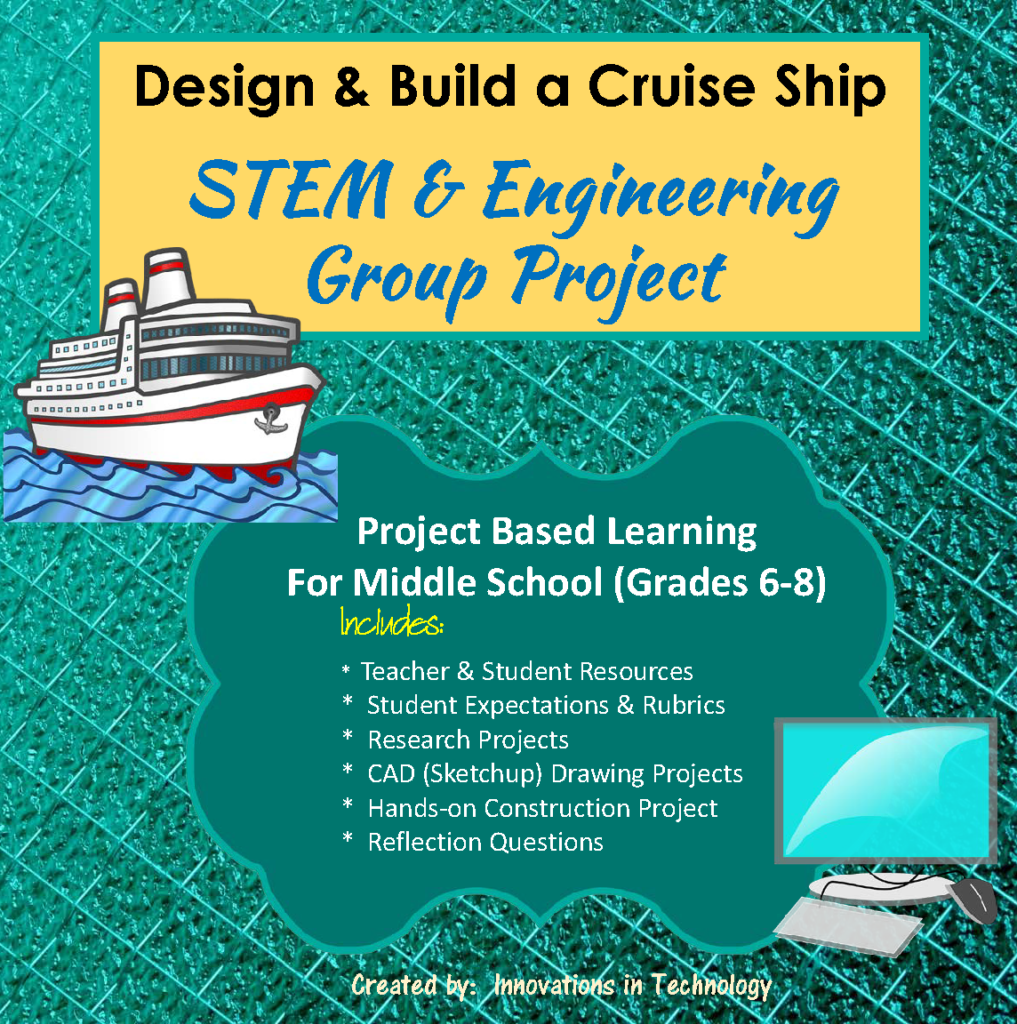 Design and Build a Cruise Ship – STEM and Engineering Group Project
