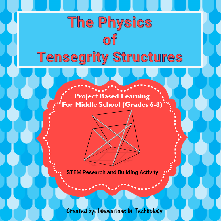 The Physics Behind Tensegrity Structures Stem Building Research