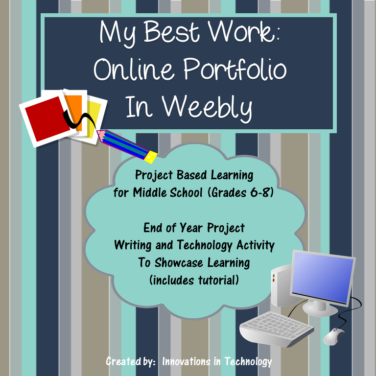 """My Best Work"" – Online Portfolio End of Year Project in Weebly"