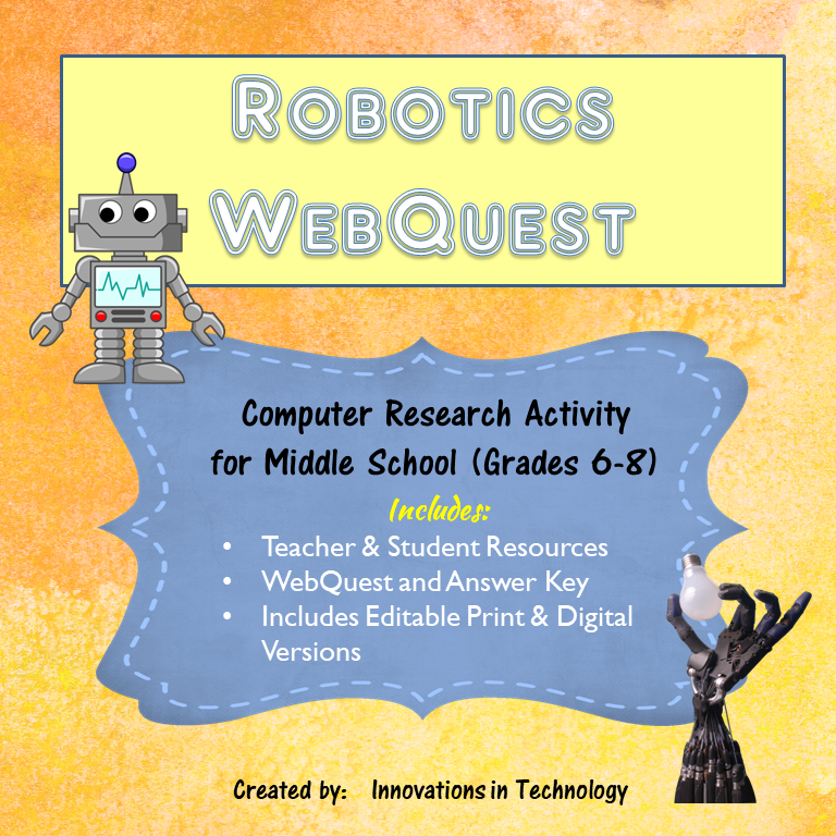 Learning about Robotics – Webquest / Internet Scavenger Hunt
